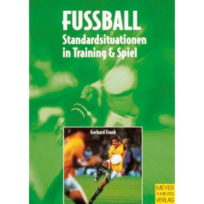 Buch ''''Fußball - Standardsituationen in Training & Spiel''''