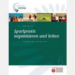 Buch ''''Sportpraxis organisieren und leiten''''